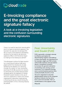 E-invoicing compliance and the great electronic signature fallacy