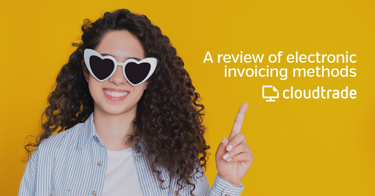Reviewing methods of electronic invoicing